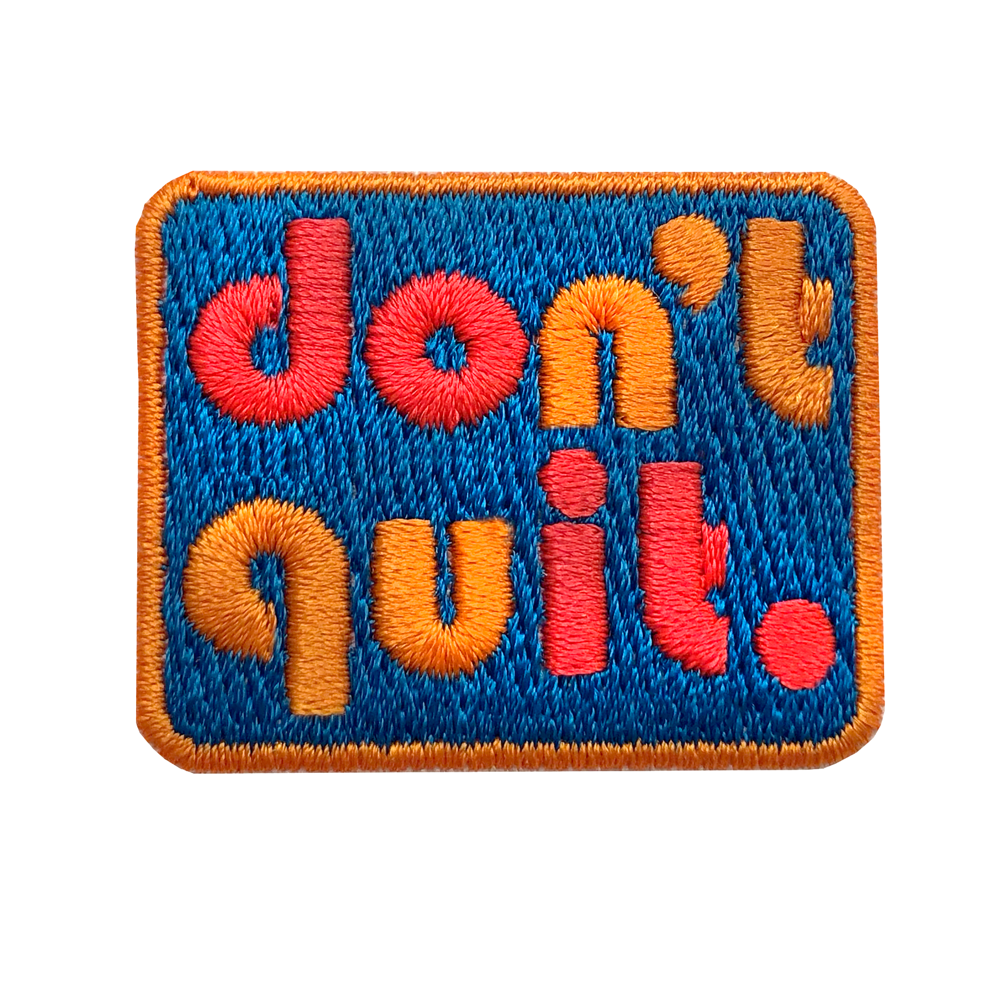 Label DOn't quIT